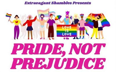 Win tickets to Extravagant Shambles Presents: Pride, Not Prejudice!