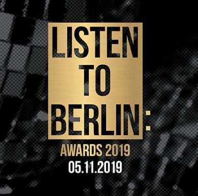 Remarkable Achievements in Berlin Music Scene Recognised Tomorrow at Listen to Berlin Awards 2019